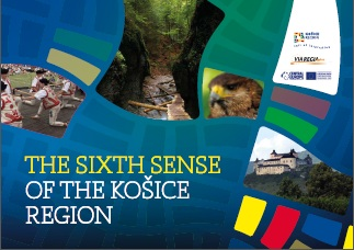 The Sixth Sense of the Košice Region